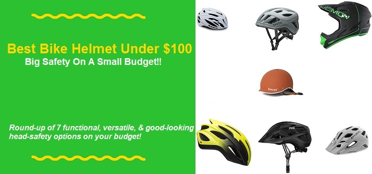 Best Bike Helmet Under $100