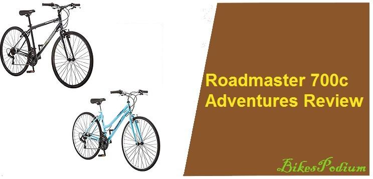 Roadmaster 700c Adventures Review