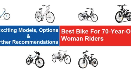 Best Bike For 70 Year Old Woman Riders
